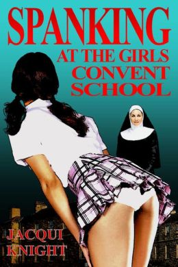 Spanking at the Girl's Convent School