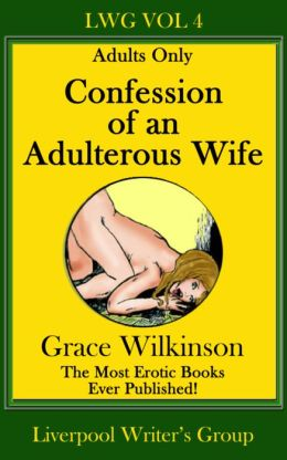 Confession of an Adulterous Wife