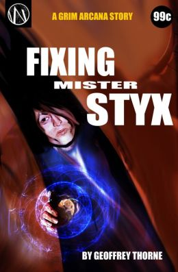 Fixing Mr. Styx (The Grim Arcana #3)