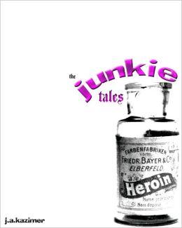 The Junkie Tales