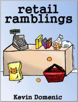 Retail Ramblings