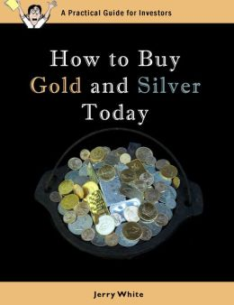 How to Buy Gold and Silver Today