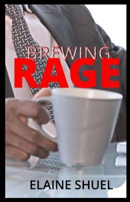 Brewing Rage