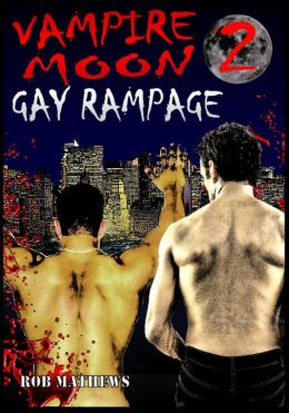 Vampire Moon 2: Gay Rampage