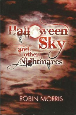 Halloween Sky and Other Nightmares