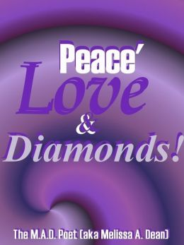 Peace' Love & Diamonds!