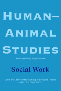Human-Animal Studies: Social Work