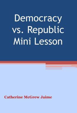 Democracy v. Republic Mini Unit