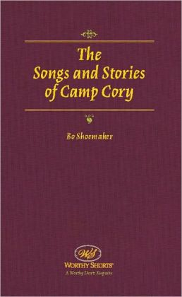 The Songs and Stories of Camp Cory