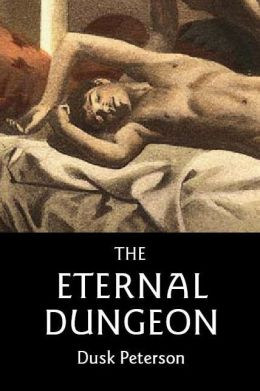 The Eternal Dungeon: a Turn-of-the-Century Toughs omnibus of historical fantasy novels