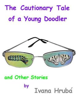 The Cautionary Tale of a Young Doodler and Other Stories