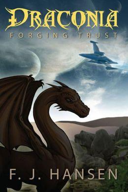 Draconia: Forging Trust