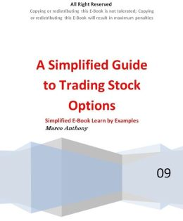 A Simplified Guide to Trading Stock Options