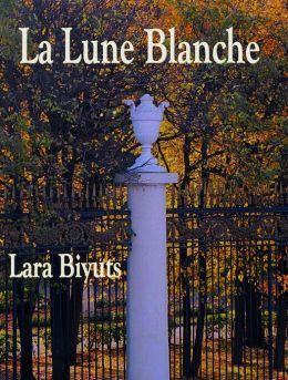 La Lune Blanche. Part One and Part Two