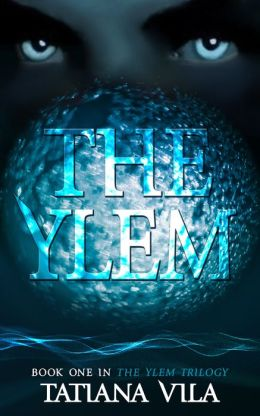 The Ylem (The Ylem Trilogy, # 1)