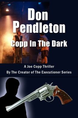 Copp in the Dark (Joe Copp Series #4)