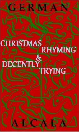 Christmas Rhyming & Decently Trying