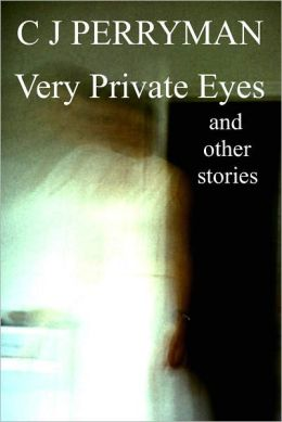 Very Private Eyes and other stories