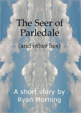 The Seer of Parledale
