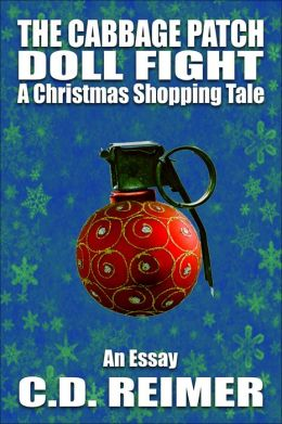 The Cabbage Patch Doll Fight: A Christmas Shopping Tale (Essay)