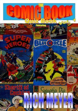 The Comic Book Quiz Book: Volume 1