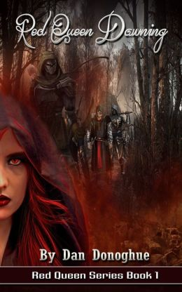 Red Queen Dawning Book 1: Red Queen Dawning