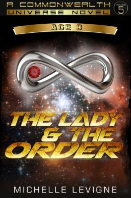 Commonwealth Universe: Age III: The Lady and the Order