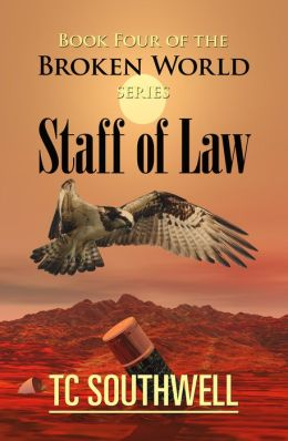 The Broken World Book Four: The Staff of Law