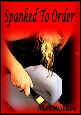 Spanked To Order