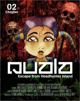 Quala: Escape From Headhunter Island