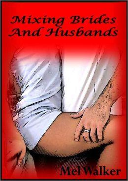 Mixing Brides And Husbands