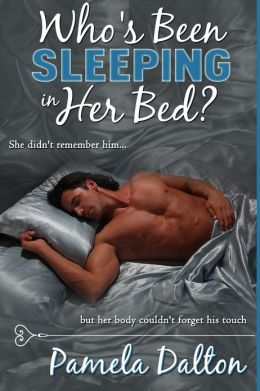Who's Been Sleeping In Her Bed? (romantic suspense)