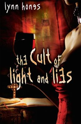 The Cult of Light and Lies