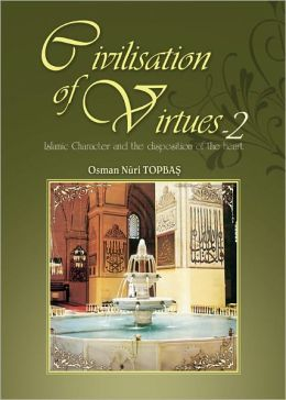 Civilisation of Virtues -II