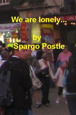 we are lonely...