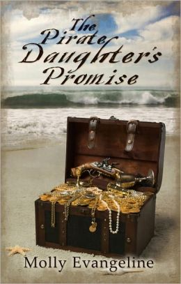 The Pirate Daughter's Promise (Pirates & Faith, Book 1)