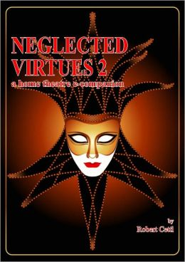 Neglected Virtues 2