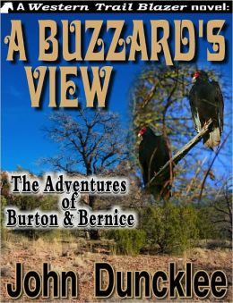 A Buzzard's View: The Adventures of Burton & Bernice