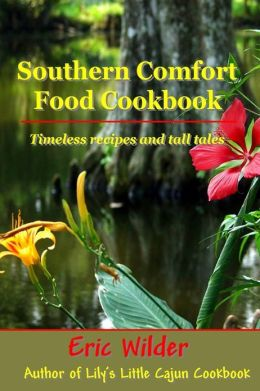 Southern Comfort Food Cookbook