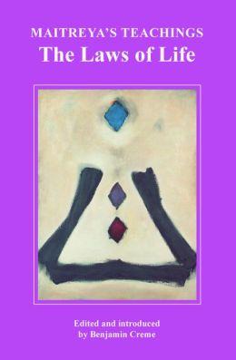 Maitreya's Teachings: The Laws of Life