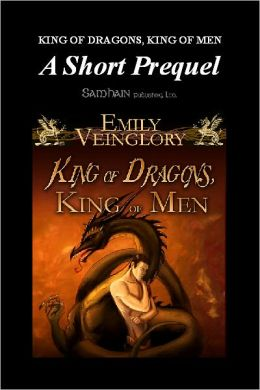 King of Dragons, King of Men: A Short Prequel