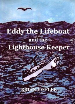 Eddy the Lifeboat and the Lighthouse Keeper
