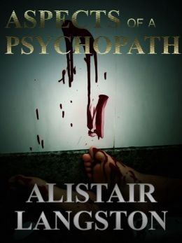 Aspects of a Psychopath