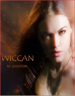 Wiccan, A Witchy Young Adult Paranormal Romance