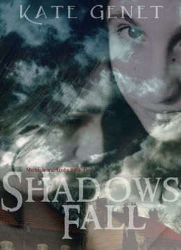 Shadows Fall (Michaela and Trisha Book 2)