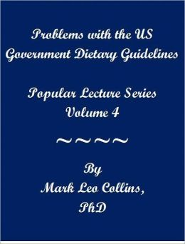 Problems with the US Government Dietary Guidelines