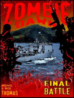 Final Battle (Zombie Dawn Stories)