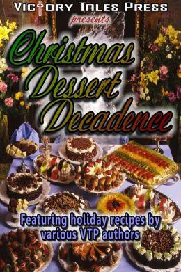 Christmas Dessert Decadence