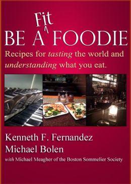 Be A Fit Foodie
