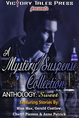 A Mystery/Suspense Collection: Sweet